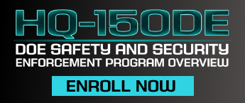 HQ-150DE, DOE Safety and Security Enforcement Program Overview
